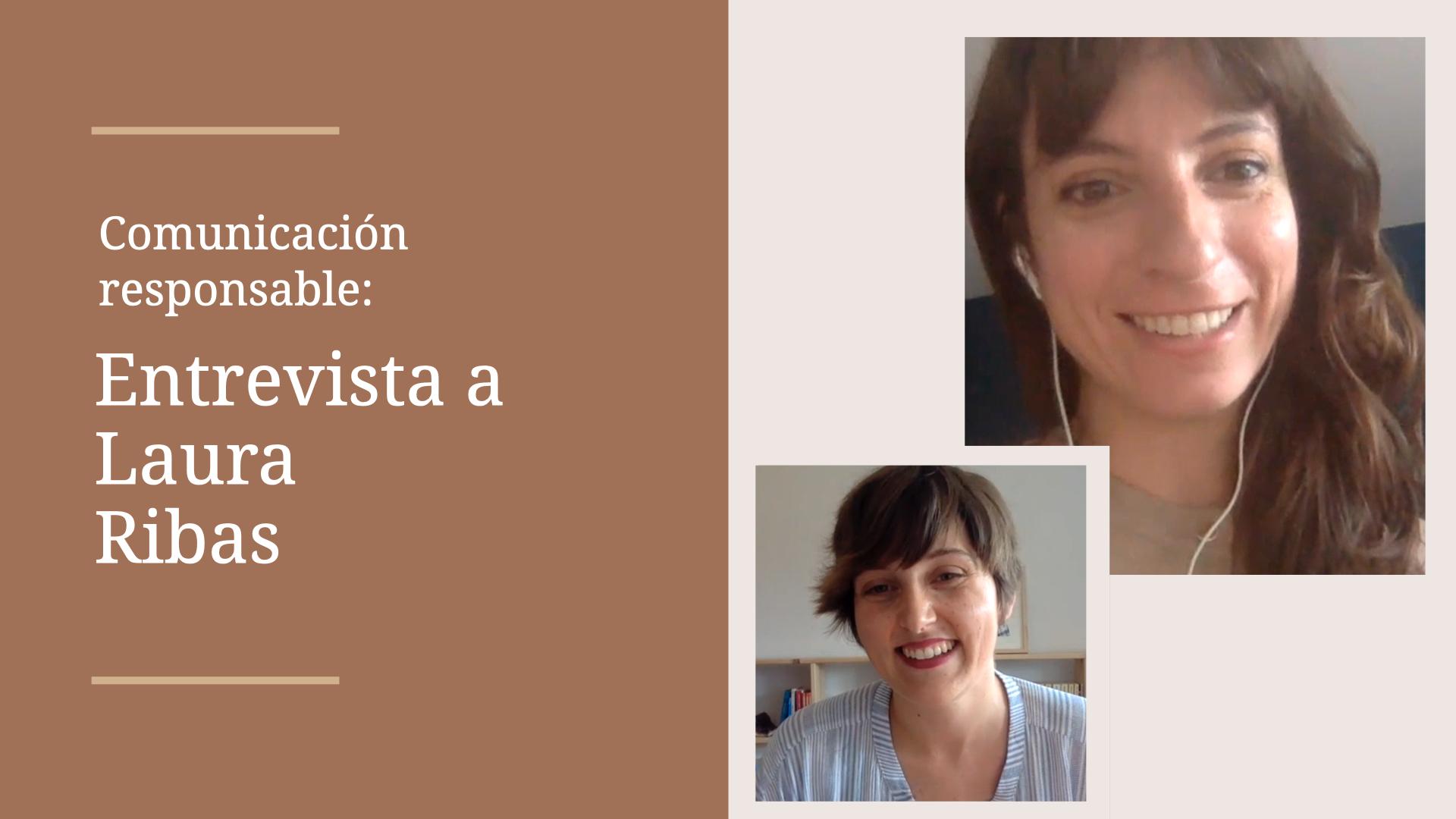 Comunicación responsable: entrevista a Laura Ribas