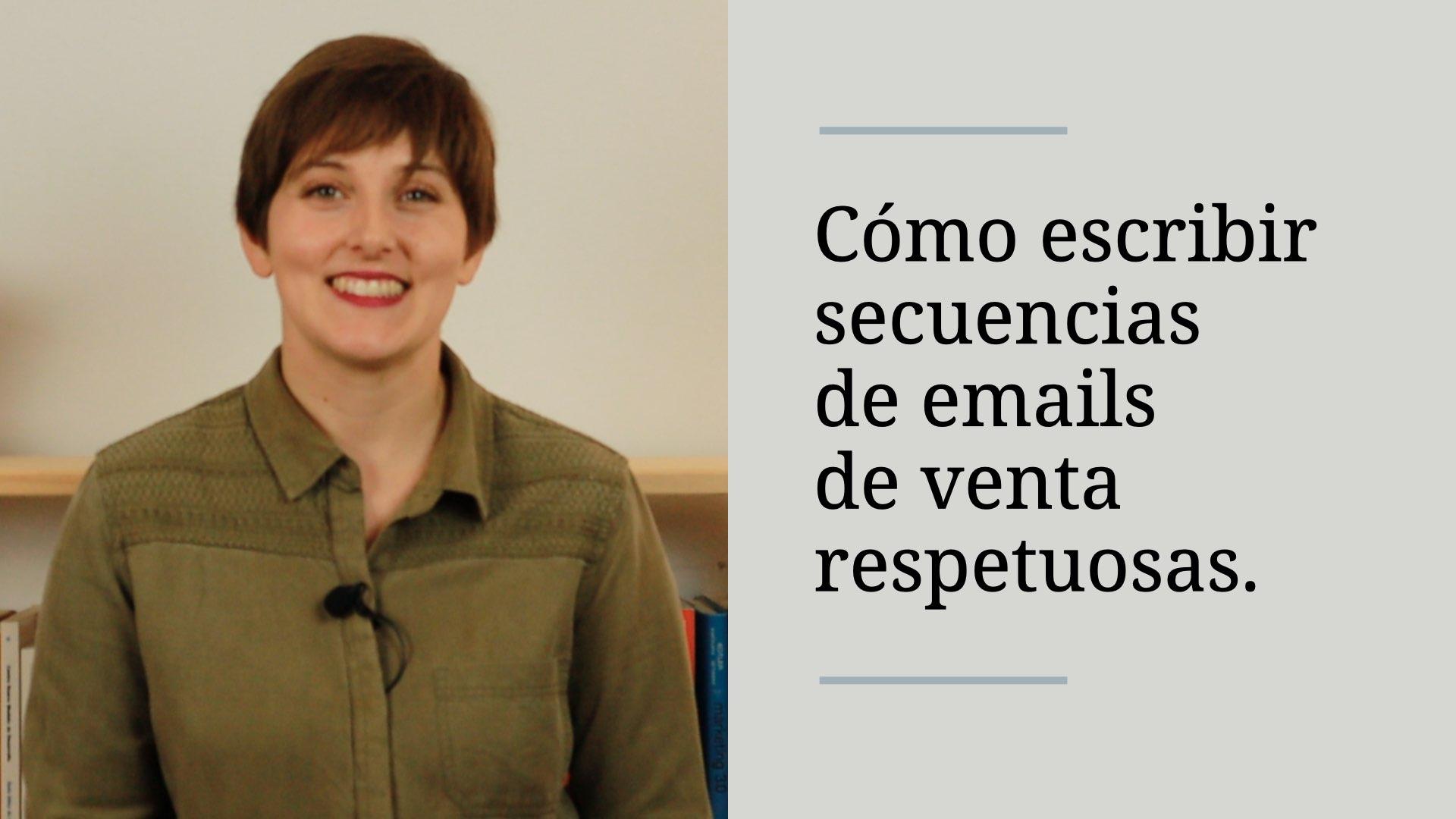 como-escribir-secuencias-de-mails-respetuosas-alba-sueiro-roman-blog