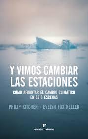 y-vimos-cambiar-las-estaciones-philip-kitcher-evelyn-fox-keller-alba-sueiro-roman-blog