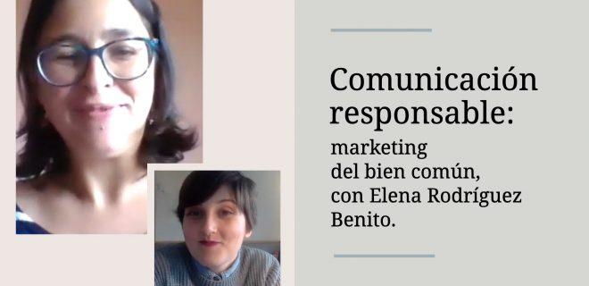 marketing-del-bien-comun-comunicacion-responsable-elena-rodriguez-benito-alba-sueiro-roman-blog