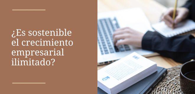 es-sostenible-crecimiento-empresarial-ilimitado-alba-sueiro-roman-blog
